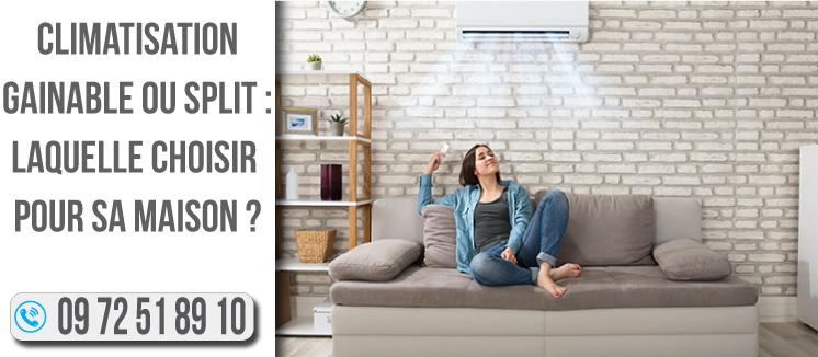 Climatisation-gainable-ou-split---laquelle-choisir-pour-sa-maison